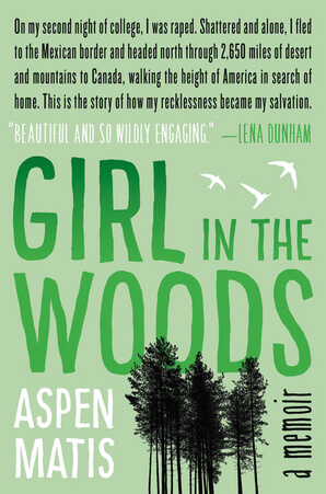 Cover of Girl in the Woods by Aspen Matis