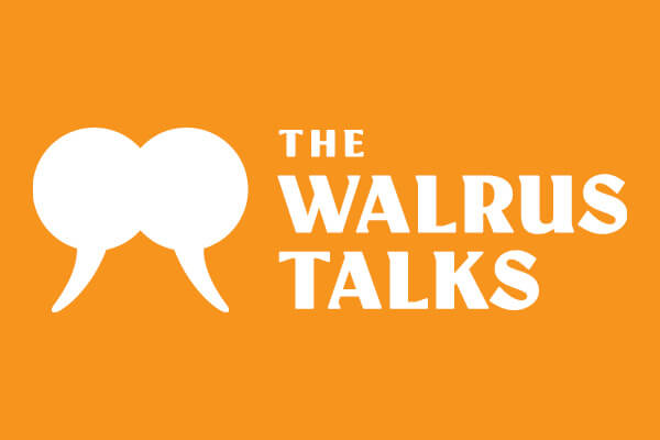 The Walrus Talks Humanity and Technology