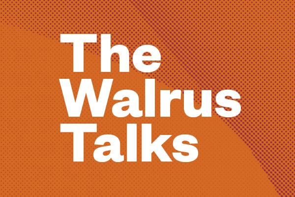 The Walrus Talks Africa's Next Generation (Toronto)
