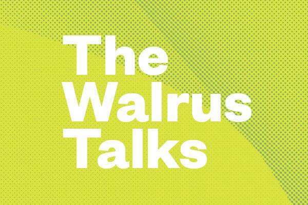 The Walrus Talks Youth Leadership