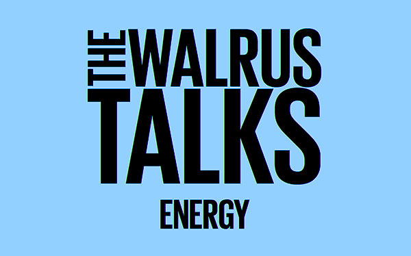 The Walrus Talks Energy: Vancouver