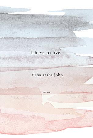 aisha sasha john i have to live