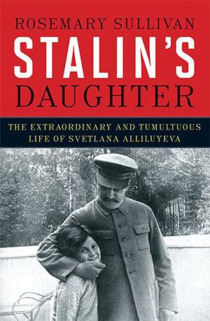 rosemary sullivan stalins daughter
