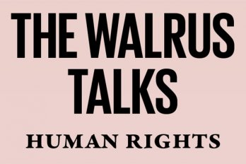 The Walrus Talks Human Rights TV