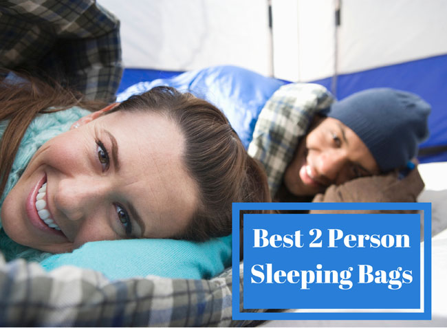 best 2 person sleeping bags
