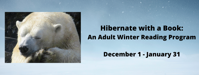 Hibernate with a book  an adult winter reading program  284 979dbf48