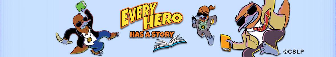 Every hero has a story 3 bf42b079