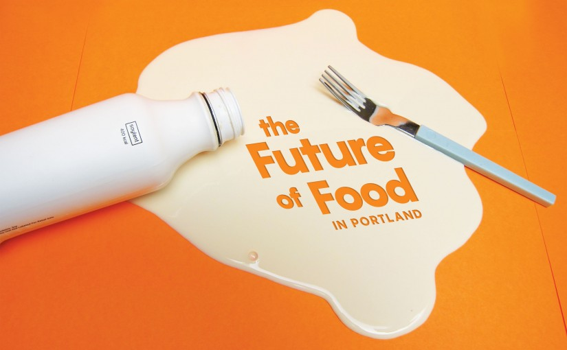 This Is Your Guide to the Future of Food in Portland