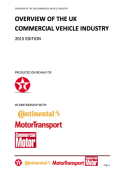 OVERVIEW OF THE UK COMMERCIAL VEHICLE INDUSTRY – 2015 Edition