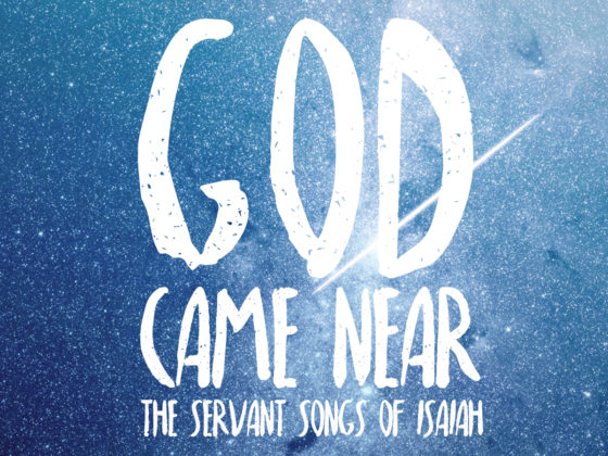 God Came Near: The Servant Songs of Isaiah - Waverly Place