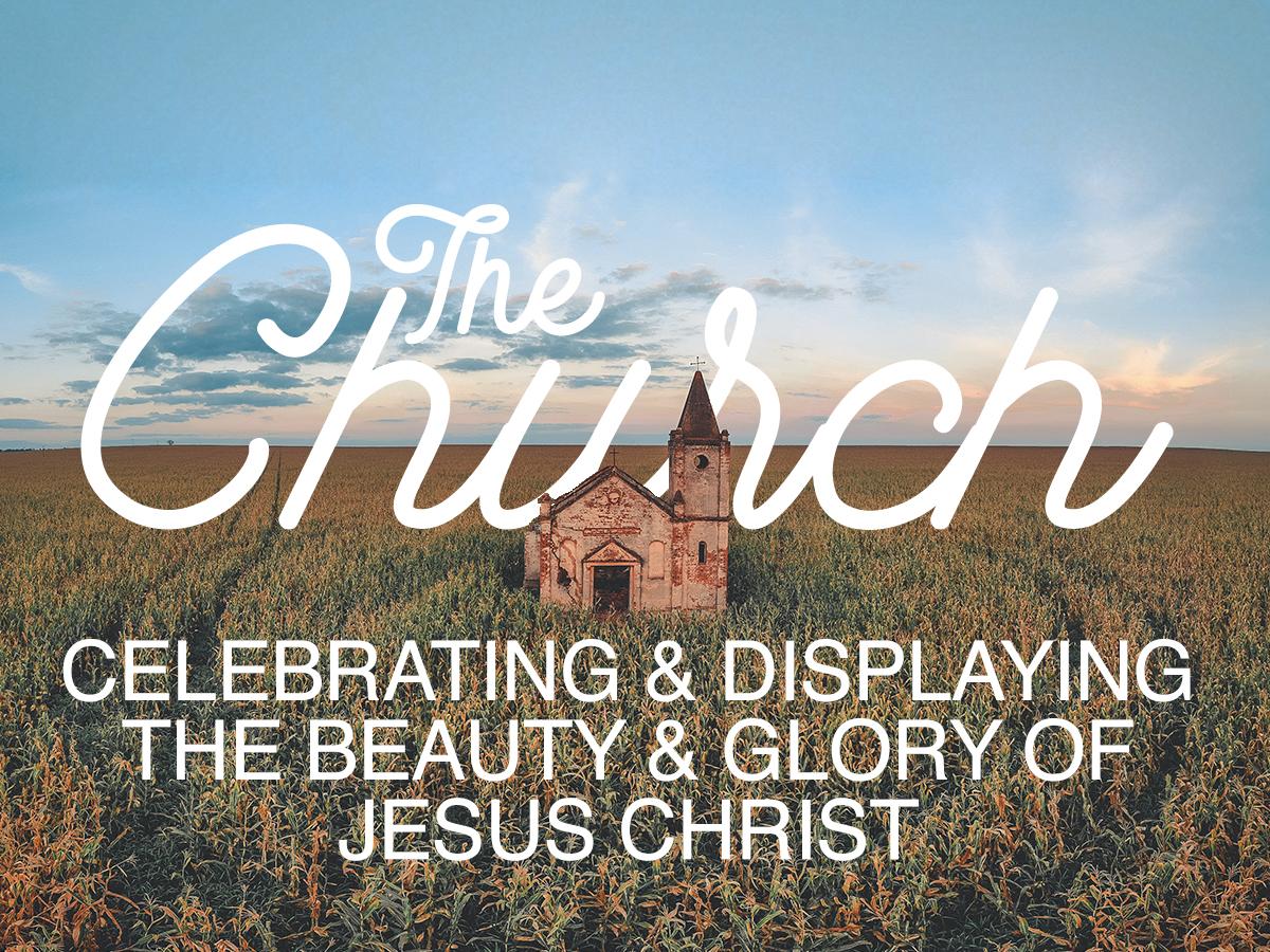 The Church Celebrating Displaying The Beauty Glory Of Jesus Christ Waverly Place Baptist Church