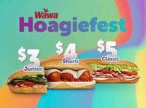 Hoagiefest now thru August 5