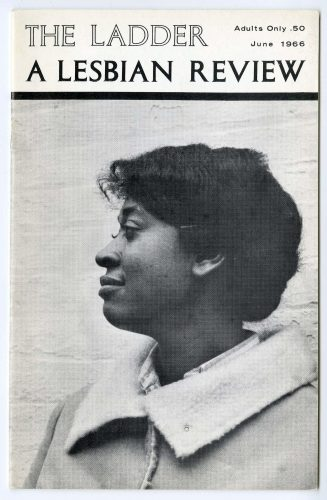 The Ladder: A Lesbian Review, v. 10, no. 9, June 1966, featuring activist Ernestine Eckstein on the cover, photographed by Kay Tobin Lahusen. John J. Wilcox, Jr. Archives