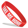 red classic wristband with white text saying take me home