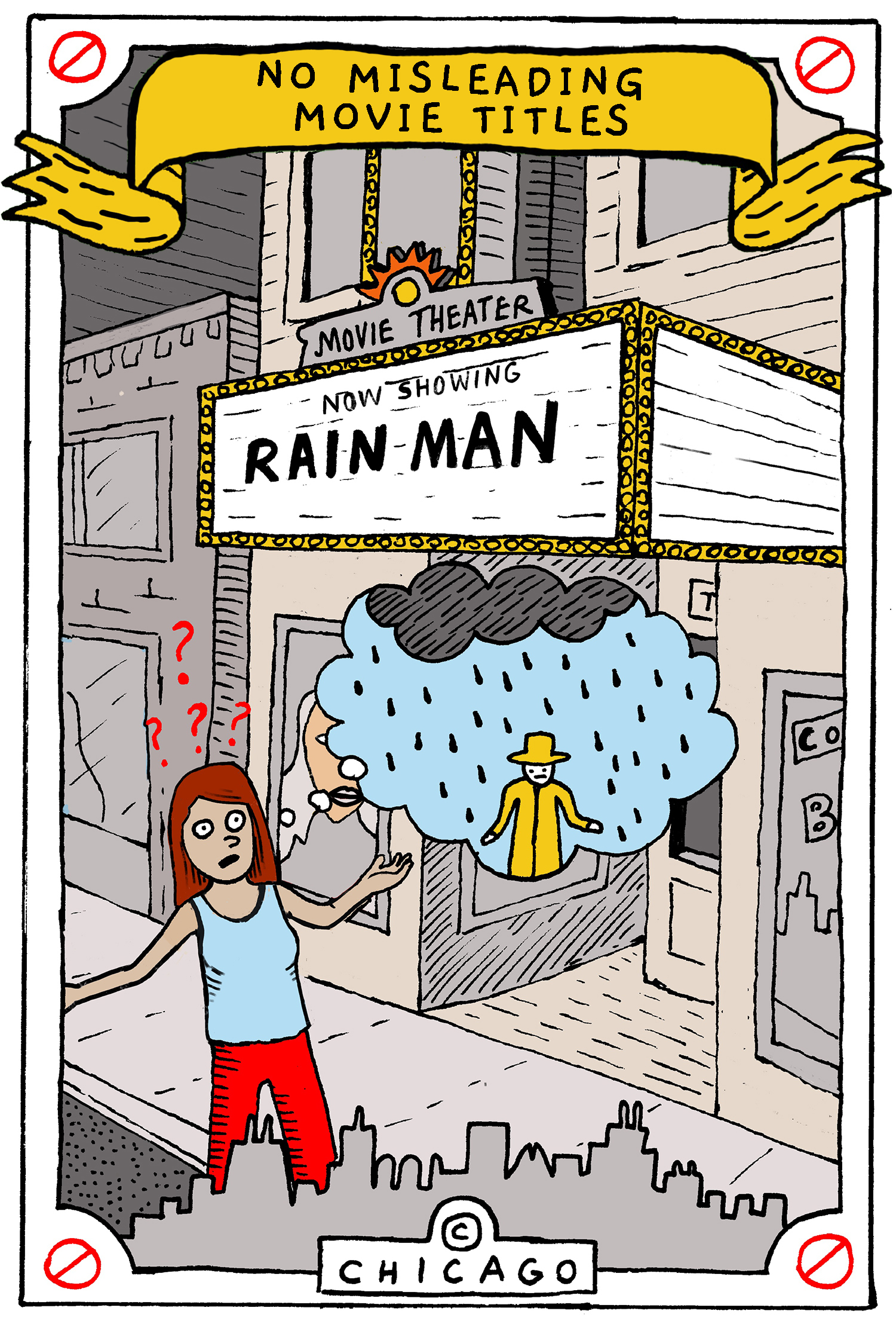 "This is a drawing of a woman looking up at a movie marquee for ""Rain Man."" She's confused because she thinks it means the movie is actually about a man getting rained on."