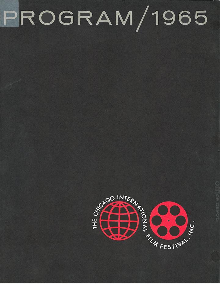 The Chicago International Film Festival Program, 1965. The original logo. Click to enlarge. (Image courtesy of Michael Kutza)