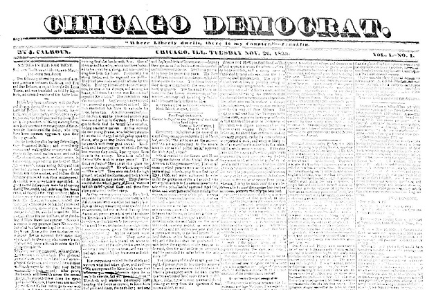 Chicago's first newspaper (Andreas, 'History of Chicago')