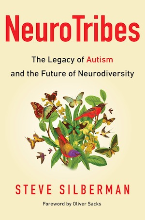 NeuroTribes: The Legacy of Autism and The Future of Neurodiversity, cover (Penguin Publishing)