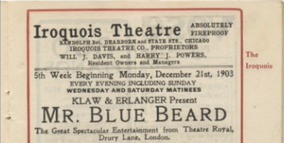 The playbills at the Iroquois Theater had advertised building as fireproof, even on the day a massive fire killed 600 people. (Image courtesy of chicagoalogy.com)