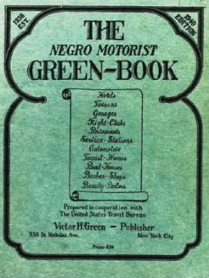 The Negro Motorist Green-Book courtesy of The Root