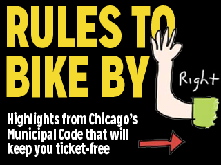 Continue to see our own version of Chicago's bike rules