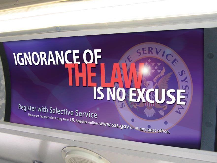 The Selective Service System promotes registration through these transit billboards, as well as TV and radio public service announcements. (Selective Service System)