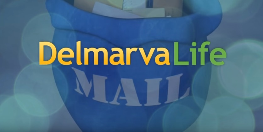 delmarvalife-mail-bag-sept-2-2016-youtube - DelmarvaLife
