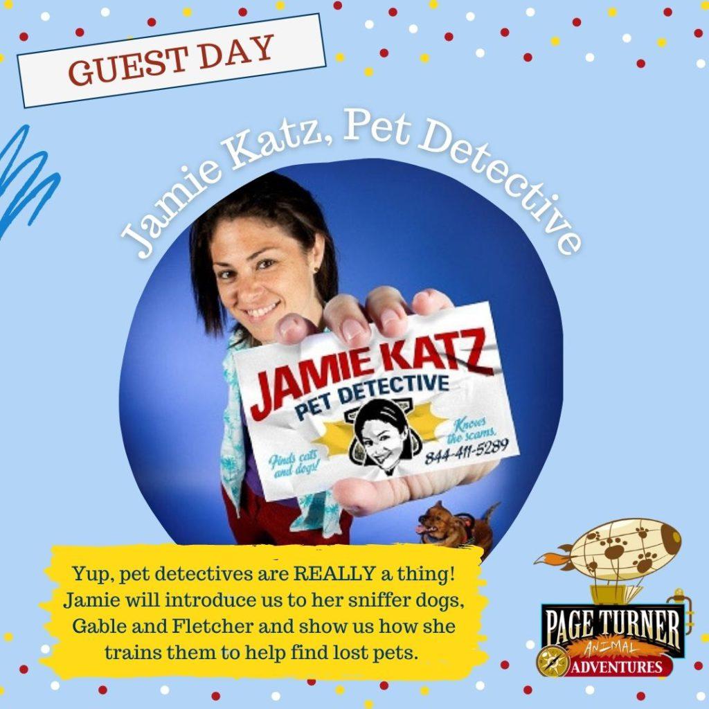 Guest Day: Jamie Katz, Pet Detective