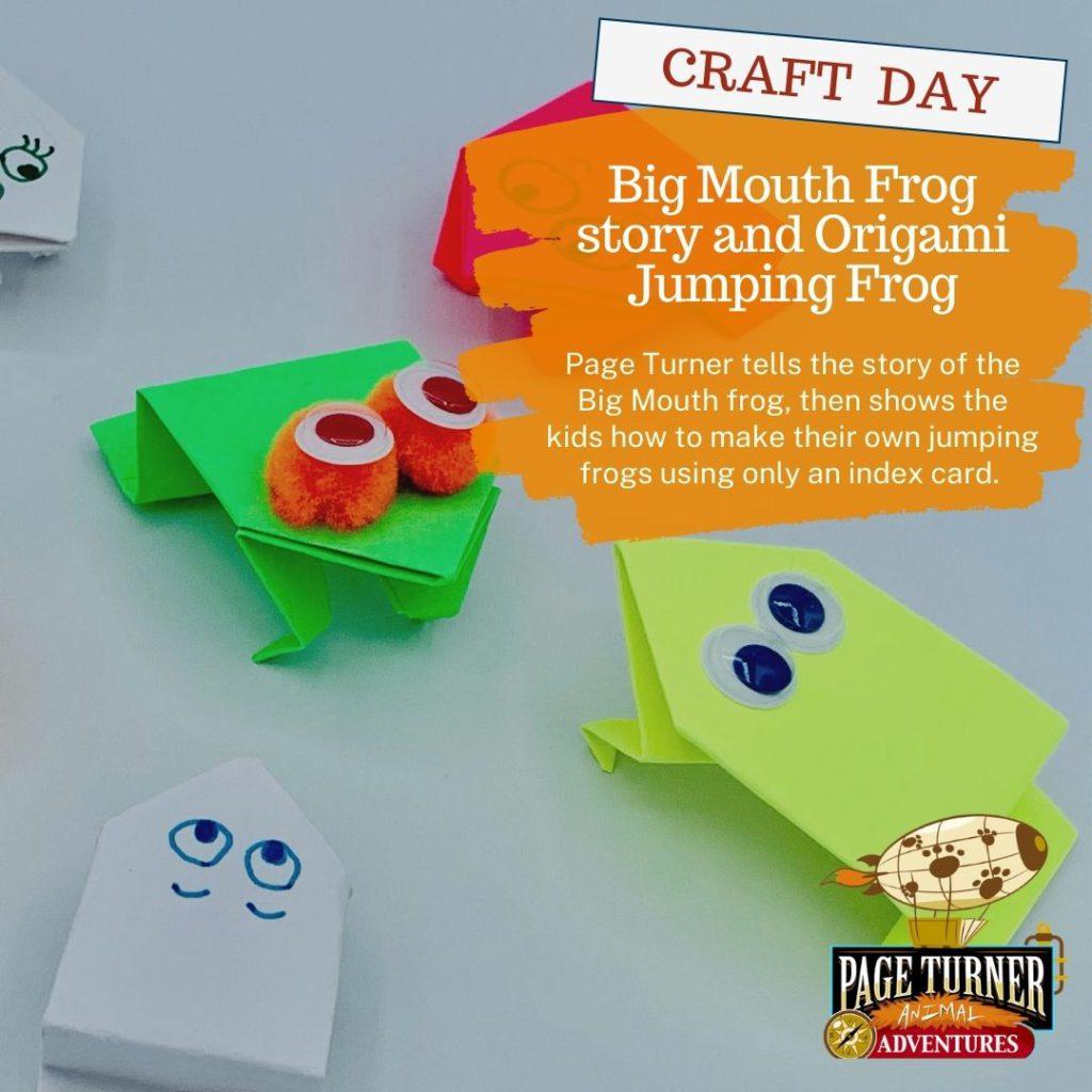 Virtual Program – Mashup Day – Big Mouth Frog story and Origami Jumping Frog Craft