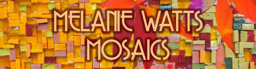 Melanie Watts Mosaics      (UK) 07760820264