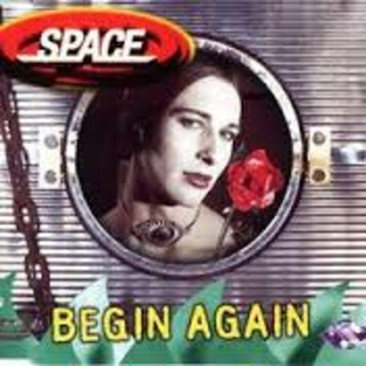 SPACE BEGIN AGAIN