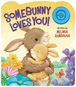 Somebunny Loves You by Melinda Rum (Ideals 2015)