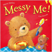 Messy Me by Marni McGee (Little Tiger Press 2011)