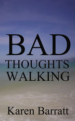 BAD THOUGHTS WALKING