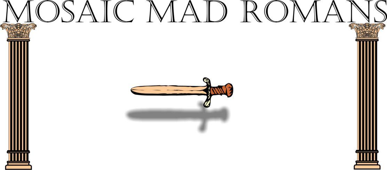 MOSAIC MAD ROMANS
