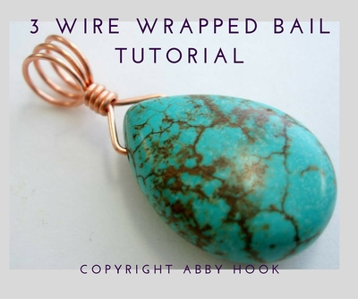 3 Wire Wrapped Bail tutorial
