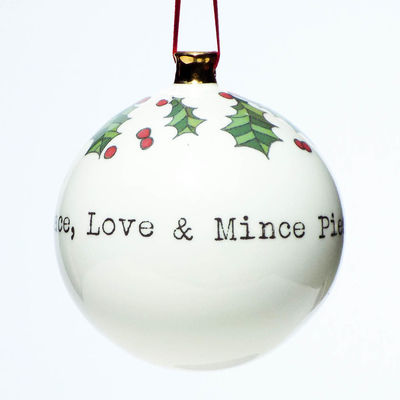 Peace, Love and Mince Pies, Merry Christmas! Large Bauble