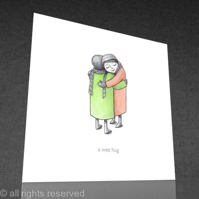 1 x a wee hug greetings card (colour)