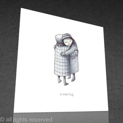 1 x a wee hug greetings card (b&w)
