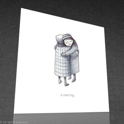 1 x a wee hug greetings card (b&w)