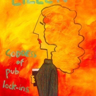 Eileen, Goddess of Pub Lock-ins