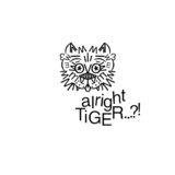 alright TIGER...?!