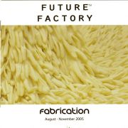 Fabrication Exhibition Catalogue, Nottingham Trent University, UK 2005