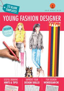 Young Fashion Designer - Product developed for Julie Angel