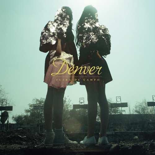 Denver - Fuera De Campo