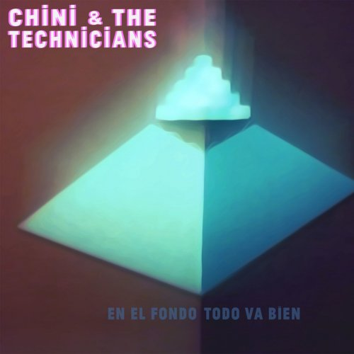 Chini and The technicians - En el fondo todo va bien
