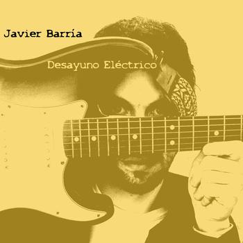Javier Barria - Desayuno Eléctrico