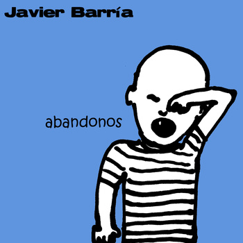 Javier Barria - Abandonos EP