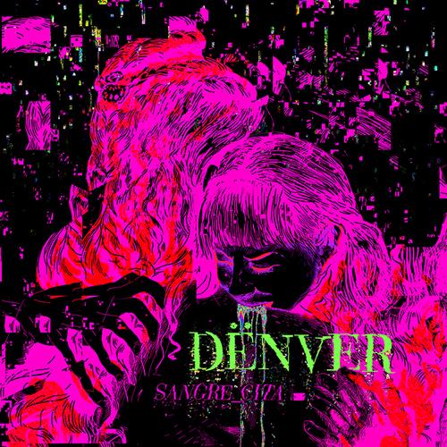 Denver - Sangre Cita