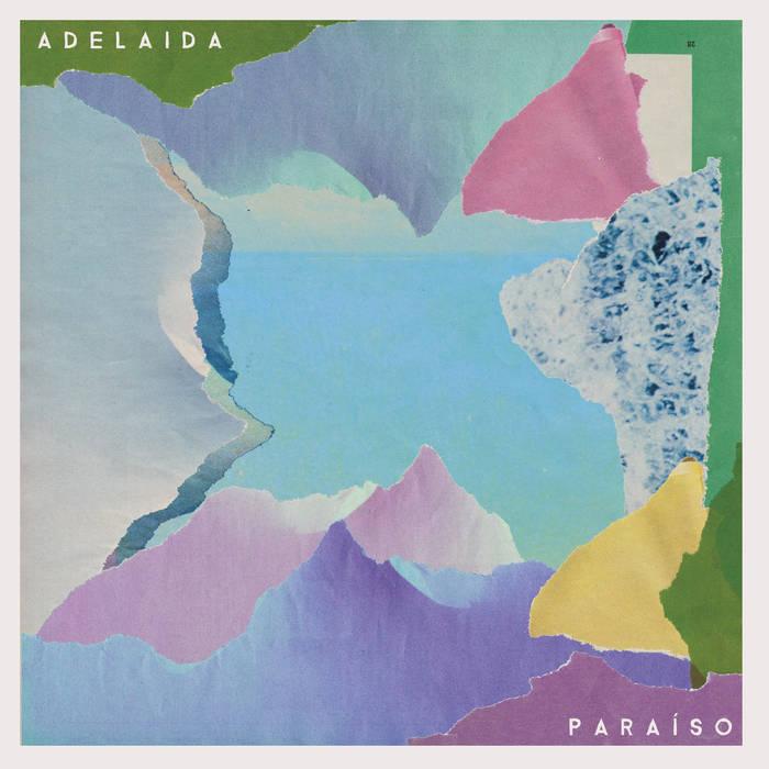 Adelaida - Paraiso